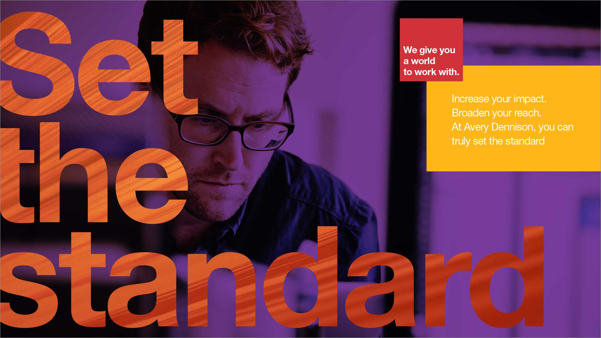set the standard design concept. Avery Dennison employer brand, close up of man in glasses, big message, bold color