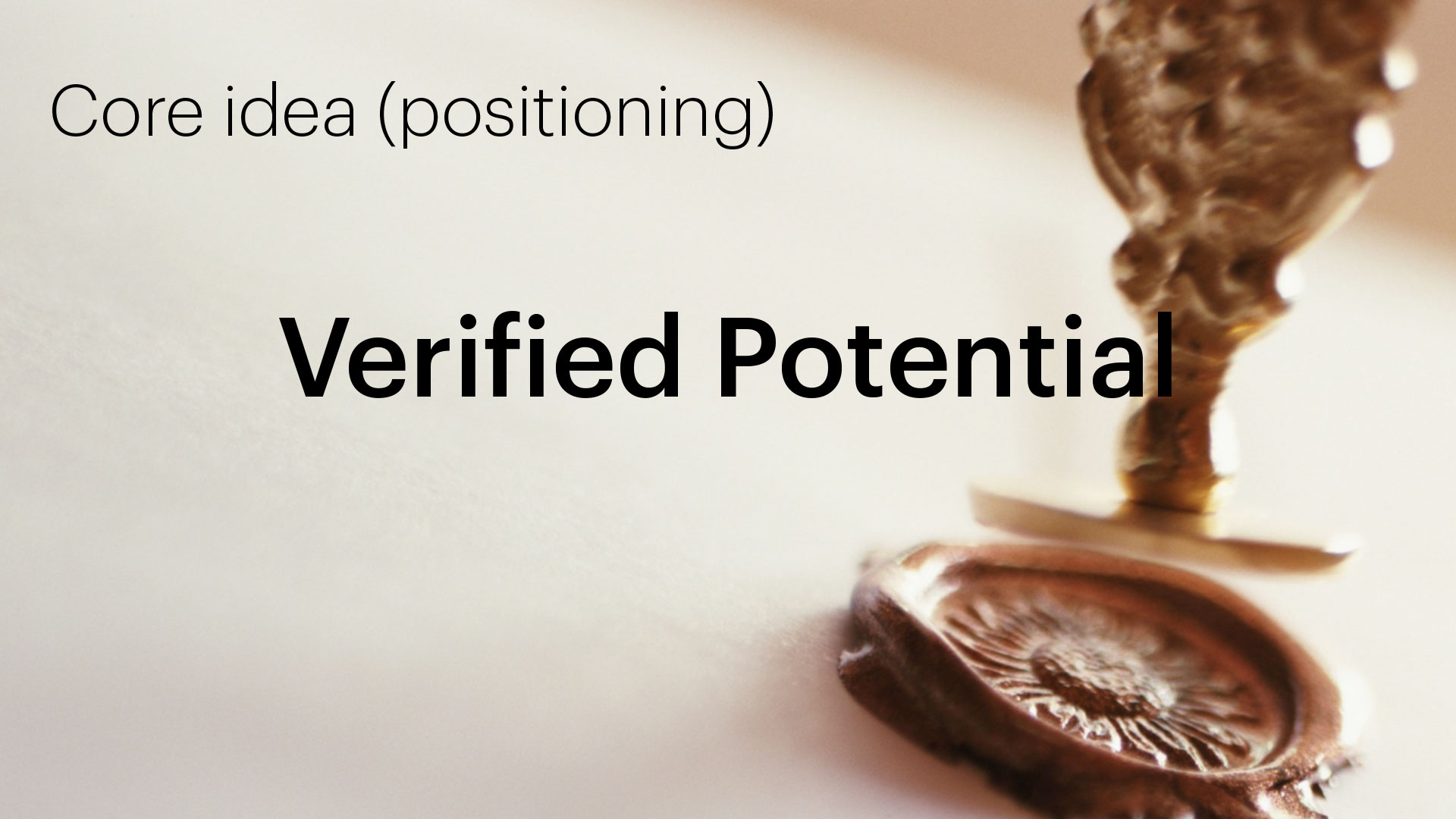 bTru positioning statement: Verified Potential